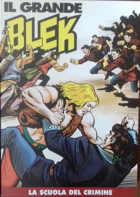 Il grande Blek n. 130 by Gabriele Ferrero, Maurizio Torelli