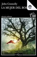 La mujer del bosque by John Connolly