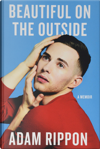 Beautiful on the Outside by Adam Rippon