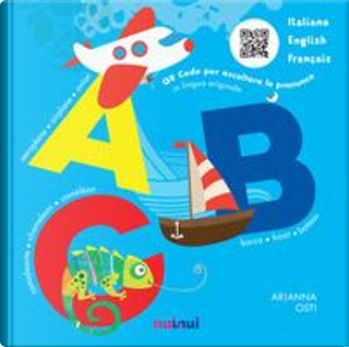 ABC. Italiano English Français. Ediz. a colori by Arianna Osti