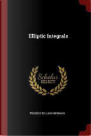 Elliptic Integrals by Francis William Newman