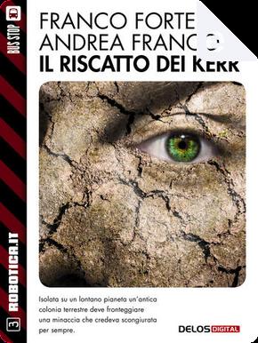 Il riscatto dei Kerr by Andrea Franco, Franco Forte