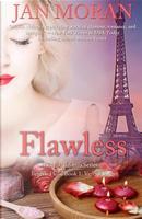 Flawless (A Love, California Series Novel, Book 1) by Jan Moran