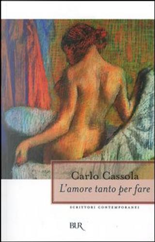 L'amore tanto per fare by Carlo Cassola