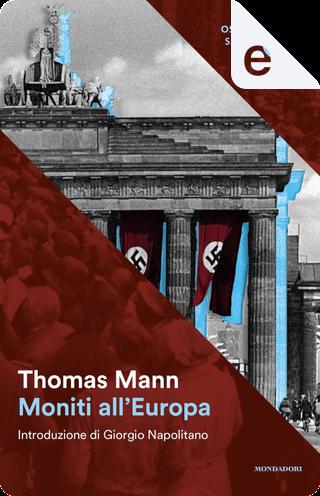 Moniti all'Europa by Thomas Mann