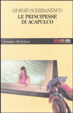 Le principesse di Acapulco by Giorgio Scerbanenco