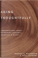 Aging Thoughtfully by Martha C. Nussbaum