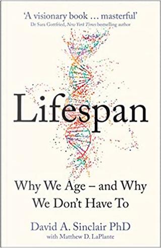 Lifespan by David A. Sinclair