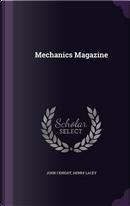 Mechanics Magazine by John I Knight