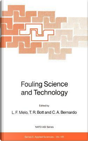 Fouling Science and Technology by L. F. Melo