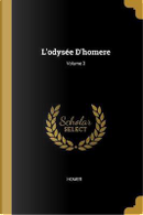 L'Odysée d'Homere; Volume 3 by HOMER