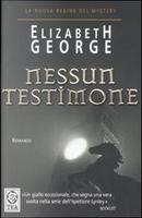 Nessun testimone by Elizabeth George