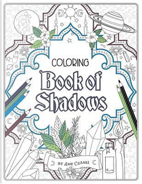 Coloring Book of Shadows by Amy Cesari