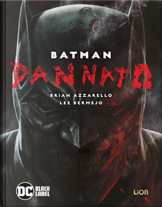 Batman - Dannato by Brian Azzarello