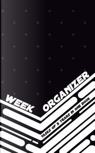 Week Organizer - Tasks of 3 years in one book by Till Hunter
