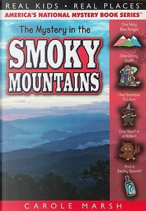 The Mystery of the Smoky Mountains by Carole Marsh
