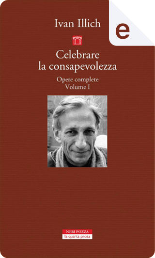 Opere complete - Vol. 1 by Ivan Illich