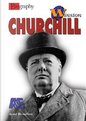 Winston Churchill by Janice Hamilton