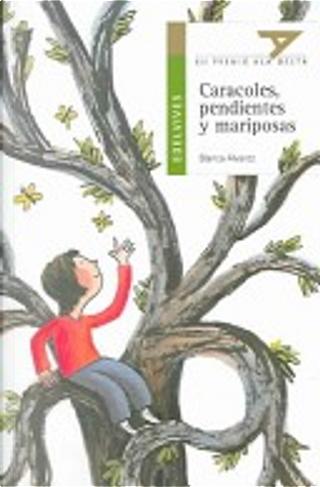 Caracoles, pendientes y mariposas by Blanca Álvarez