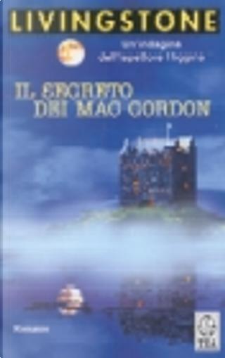 Il segreto dei Mac Gordon by J. B. Livingstone