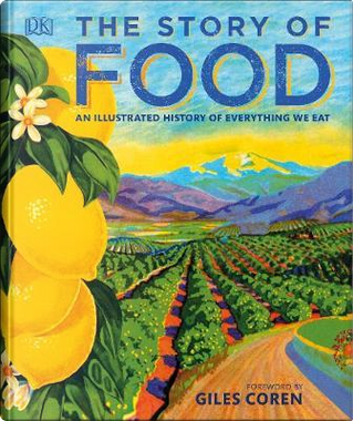 The Story of Food by DK