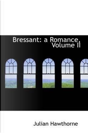 Bressant by Julian Hawthorne