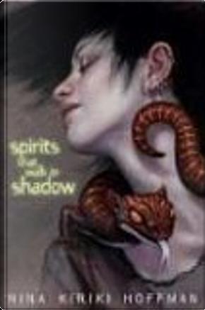 Spirits That Walk in Shadow by Nina Kiriki Hoffman