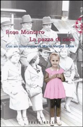 La pazza di casa by Rosa Montero