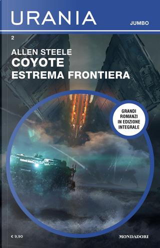 Coyote - Estrema frontiera by Allen Steele