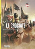 Le crociate by David Nicolle