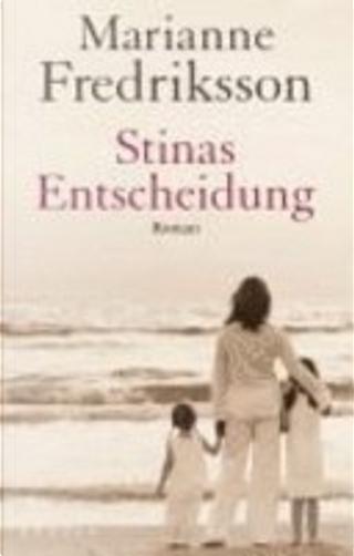 Stinas Entscheidung by Marianne Fredriksson