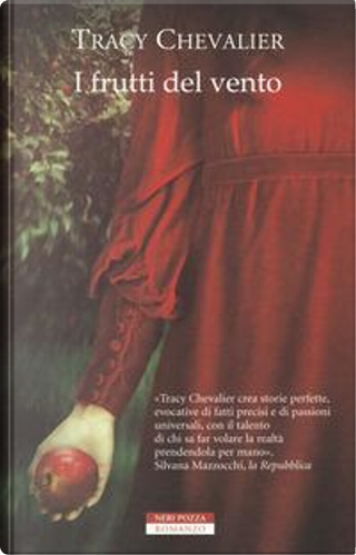 I frutti del vento by Tracy Chevalier