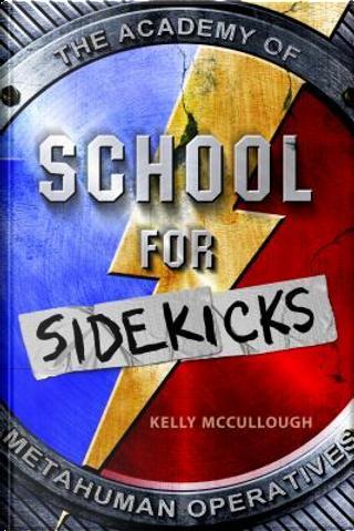 School for Sidekicks by Kelly McCullough