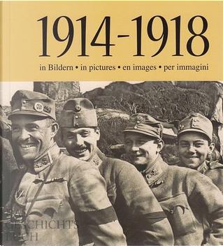 1914 - 1918 in Bildern by Josef Rietveld