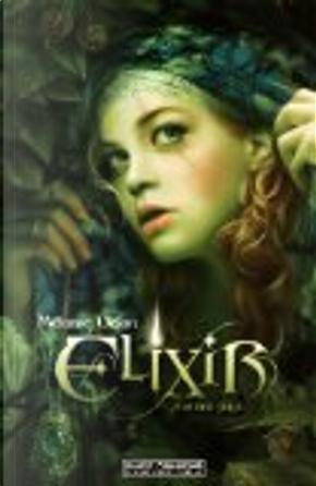 Elixir 1 by Mélanie Delon