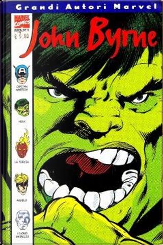 Grandi Autori Marvel: John Byrne by Roger Stern, John Byrne