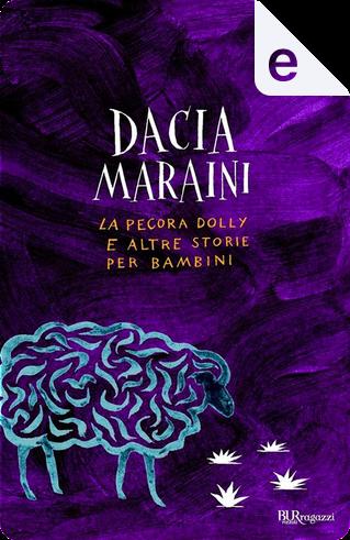 La pecora Dolly e altre storie per bambini by Dacia Maraini
