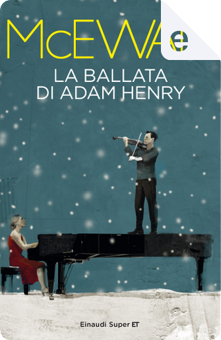La ballata di Adam Henry by Ian McEwan