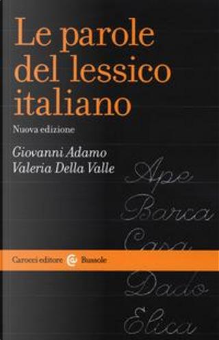 Le parole del lessico italiano by Gianni Adamo