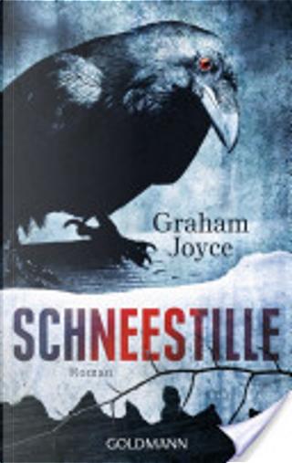 Schneestille by Graham Joyce