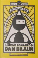 Il nuovo romanzo di Dan Braun by Davide La Rosa