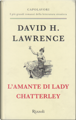 L'amante di Lady Chatterley by David Herbert Lawrence