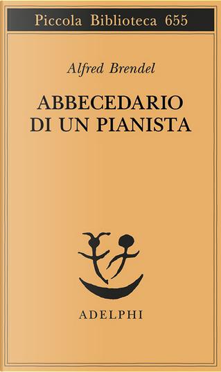 Abbecedario di un pianista by Alfred Brendel