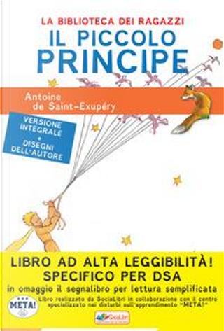 Il Piccolo Principe. Ediz. ad alta leggibilità. Specifico per DSA by Antoine de Saint-Exupéry