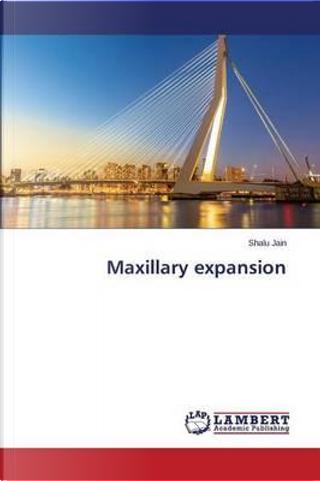 Maxillary expansion by Shalu Jain