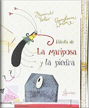 Fábula de la mariposa y la piedra by Fernando Rubio Pérez Rubio