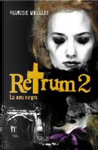 Retrum 2. La neu negra by Francesc Miralles
