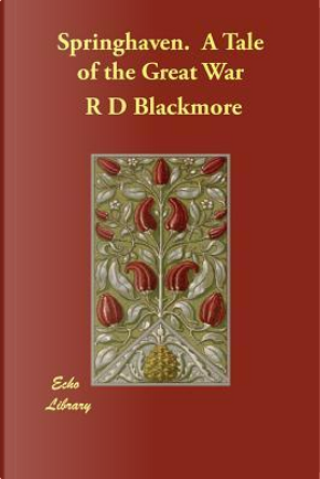 Springhaven by R. D. Blackmore