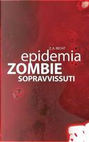 Epidemia Zombie 3 by Zachary Allen Recht