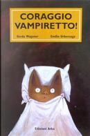 Coraggio Vampiretto! by Emilio Urbernaga, Gerda Wagener